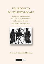 Un progetto di sviluppo locale. Dal suino nero siciliano alla salciccia tradizionale di Palazzolo Acreide. Una storia lunga 2664 anni