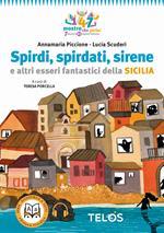 Spirdi, spirdati, sirene e altri esseri fantastici della Sicilia