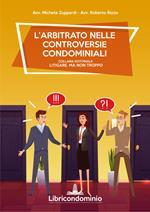 L' arbitrato nelle controversie condominiali
