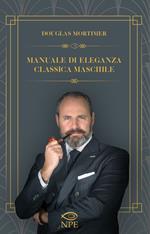 Manuale di eleganza classica maschile