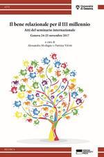Il bene relazionale per il III millennio. Atti del seminario internazionale