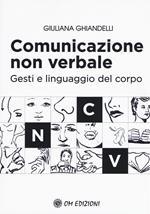 Comunicazione non verbale. Gesti e linguaggio del corpo