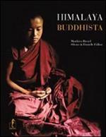 Himalaya buddhista. Ediz. illustrata