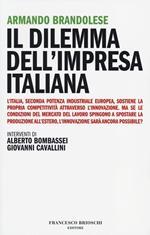 Il dilemma dell'impresa italiana