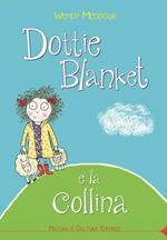 Dottie Blanket e la collina