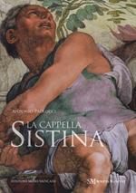 La Cappella Sistina. Ediz. illustrata
