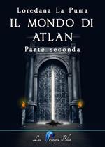 Il mondo di Atlan. Vol. 2