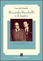 Riccardo Bacchelli e il teatro