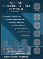 Internet. Vincere i tornei di poker una mano alla volta