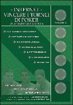 Internet. Vincere i tornei di poker. Vol. 2