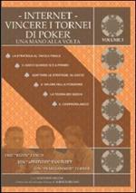 Internet. Vincere i tornei di poker. Una mano alla volta. Vol. 3