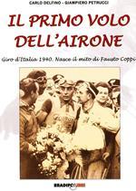 Il primo volo dell'airone. Giro d'Italia 1940