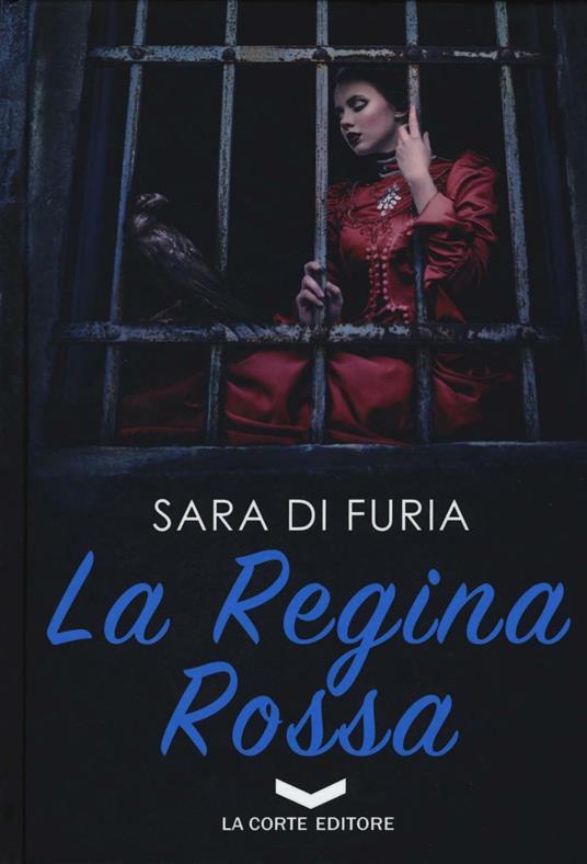 La regina rossa - Sara Di Furia - copertina