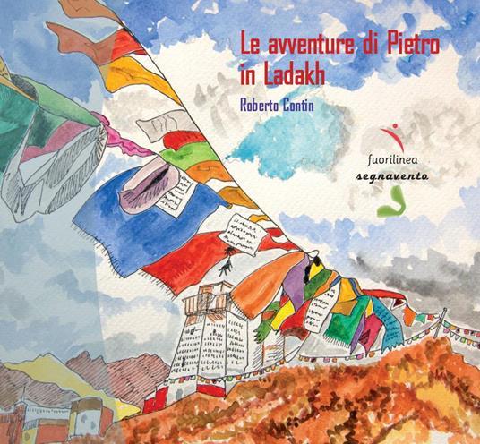 Le avventure di Pietro in Ladakh - Pietro Contin - copertina