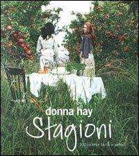 Stagioni. 200 ricette facili e veloci - Donna Hay - copertina