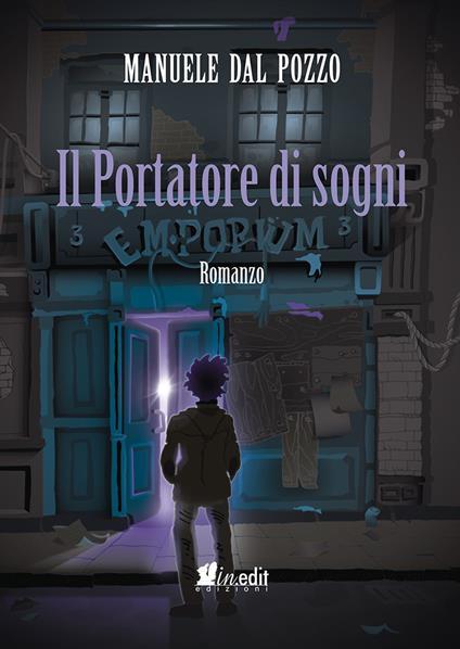 Il Portatore di sogni - Dal Pozzo Manuele - ebook