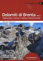 Dolomiti di Brenta. Vol. 3: Vallesinella, Campa e Catena Settentrionale.