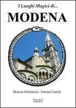 I luoghi magici di... Modena