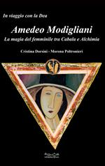 Amedeo Modigliani. La magia del femminile tra cabala e alchimia