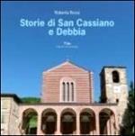 Storie di San Cassiano e Debbia