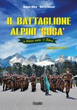Il battaglione alpini Susa. Immagini e storia