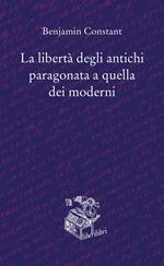 La libertà degli antichi paragonata a quella dei moderni