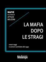 La mafia dopo le stragi. Cosa è oggi e come è cambiata dal 1992