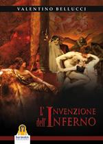 L' invenzione dell'inferno