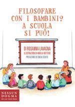 Filosofare con i bambini? A scuola si può!