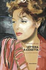 Lettera a Cosetta. La fine di un amore