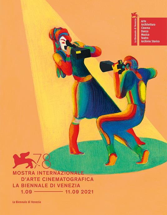 La Biennale di Venezia. 78ª Mostra internazionale d'arte cinematografica. Ediz. italiana e inglese - copertina