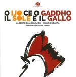 O ijo ce o gaddho-Il sole e il gallo
