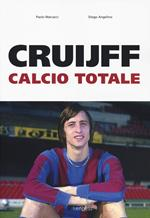 Cruijff. Calcio totale