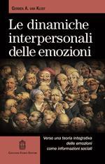 Le dinamiche interpersonali delle emozioni. Verso una teoria integrativa delle emozioni come informazioni sociali