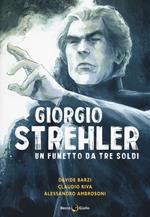 Giorgio Strehler. Un fumetto da tre soldi
