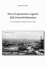 Storie di soprannomi e cognomi della Comunità Samaratese. Con note riguardanti il dialetto, milanese e locale