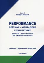 Performance. Gestione, misurazione e valutazione. Enti locali, istituti scolastici, OIV e nuclei di valutazione