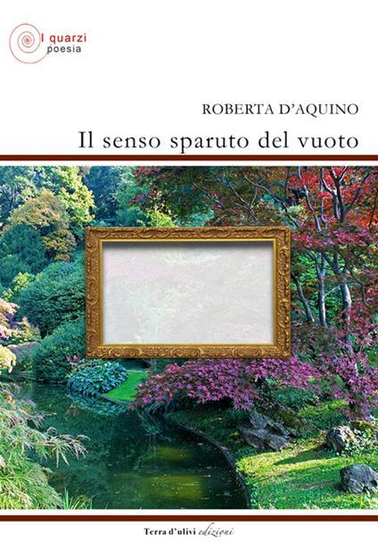 Il senso sparuto del vuoto - Roberta D'Aquino - copertina