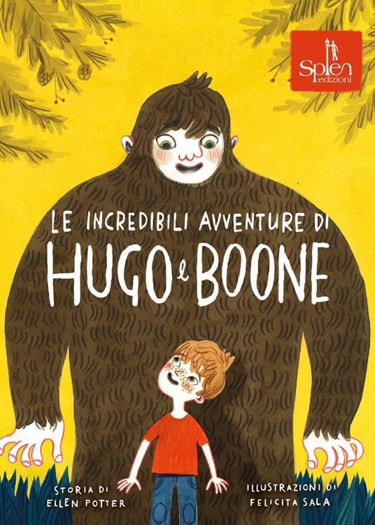 Le incredibili avventure di Hugo e Boone - Ellen Potter,Felicita Sala - copertina