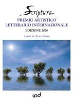 Scriptura. Premio artistico letterario internazionale 2020
