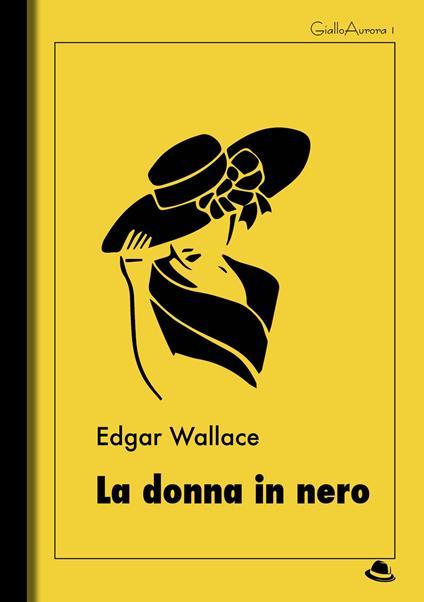 La donna in nero - Edgar Wallace - copertina