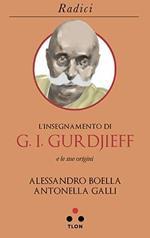 L' insegnamento di G. I. Gurdjieff e le sue origini