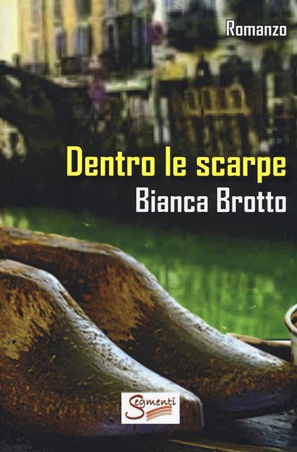 Dentro le scarpe - Bianca Brotto - copertina