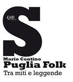 Puglia folk. Tra miti e leggende