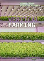 Vertical farming. Ediz. italiana