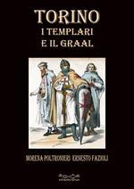 Torino i templari e il Graal