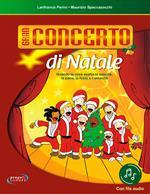 Gran concerto di Natale. Con File audio in streaming