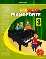 Percorsi di pianoforte. Con File audio in streaming. Vol. 3