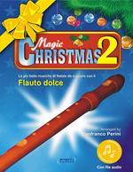 Magic Christmas. Con File audio in streaming. Vol. 2