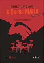 La quinta mafia. Nuova ediz.